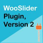 WooCommerce WooSlider Plugin Version 2