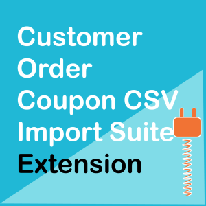 WooCommerce Customer Order Coupon CSV Import Suite Extension