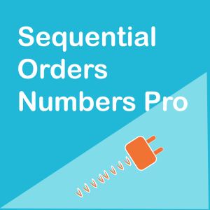 WooCommerce Sequential Orders Numbers Pro