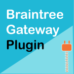 WooCommerce Braintree Gateway Plugin