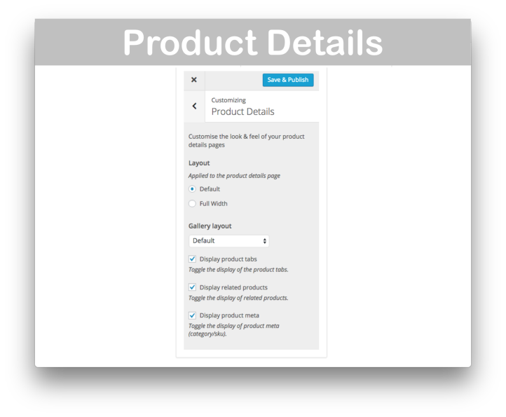 Storefront WooCommerce Customiser Extension- Product Details
