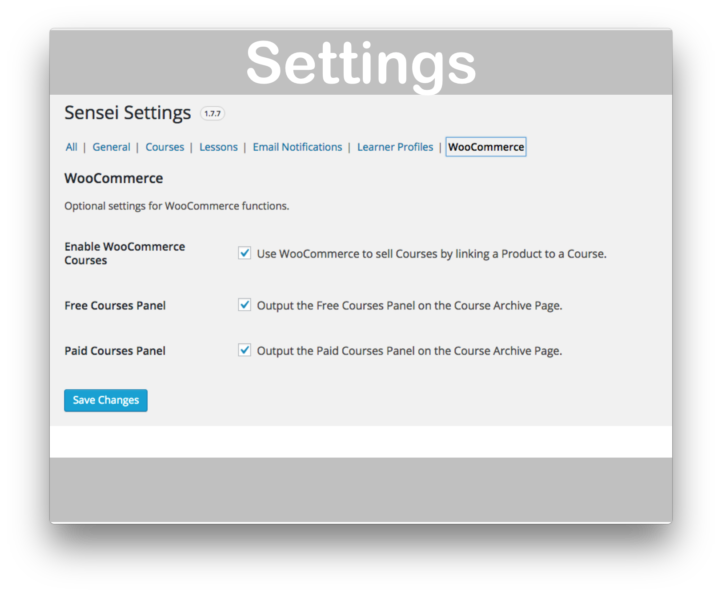 WooThemes WooCommerce Sensei LMS Plugin- Settings