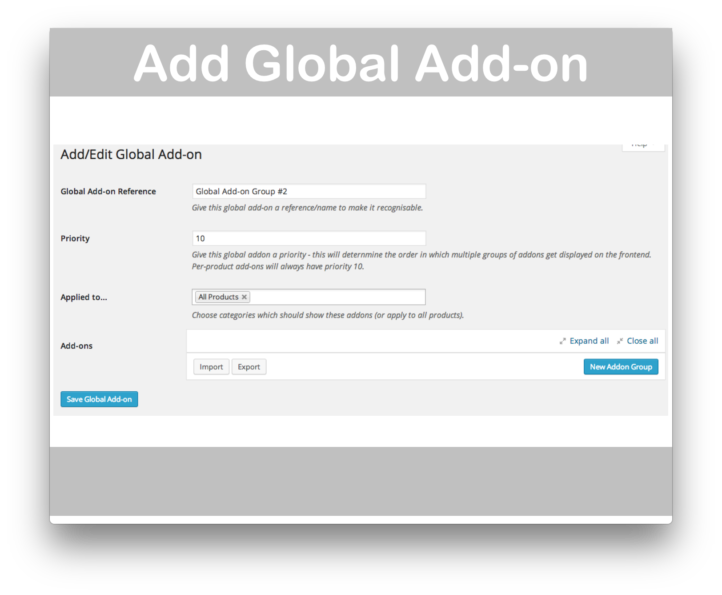 WooCommerce Product AddOns- New Global Addon