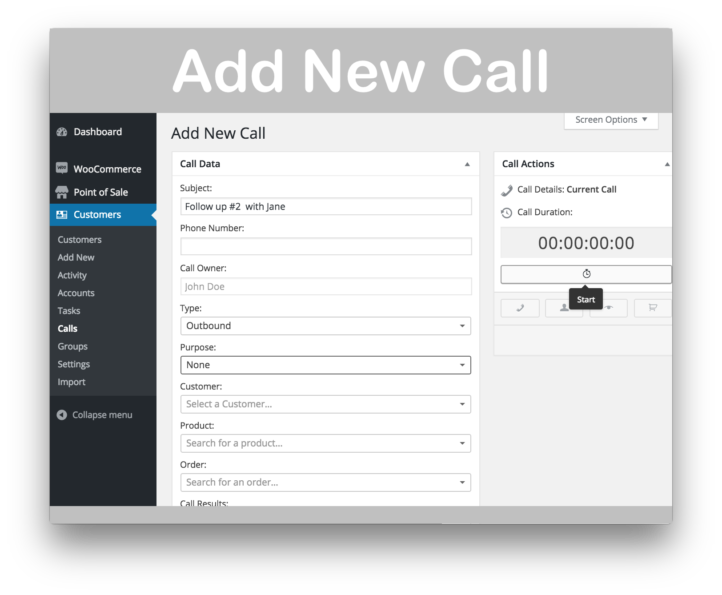 WooCommerce Customer Relationship Manager Plugin- New Call