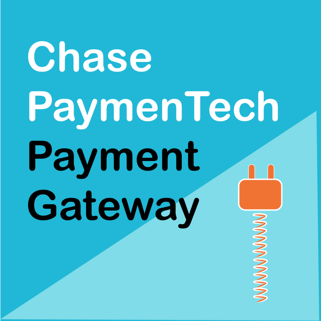 WooCommerce Chase Paymentech Payment Gateway: $25, v1 12 0