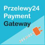 WooCommerce Przelewy24 Payment Gateway