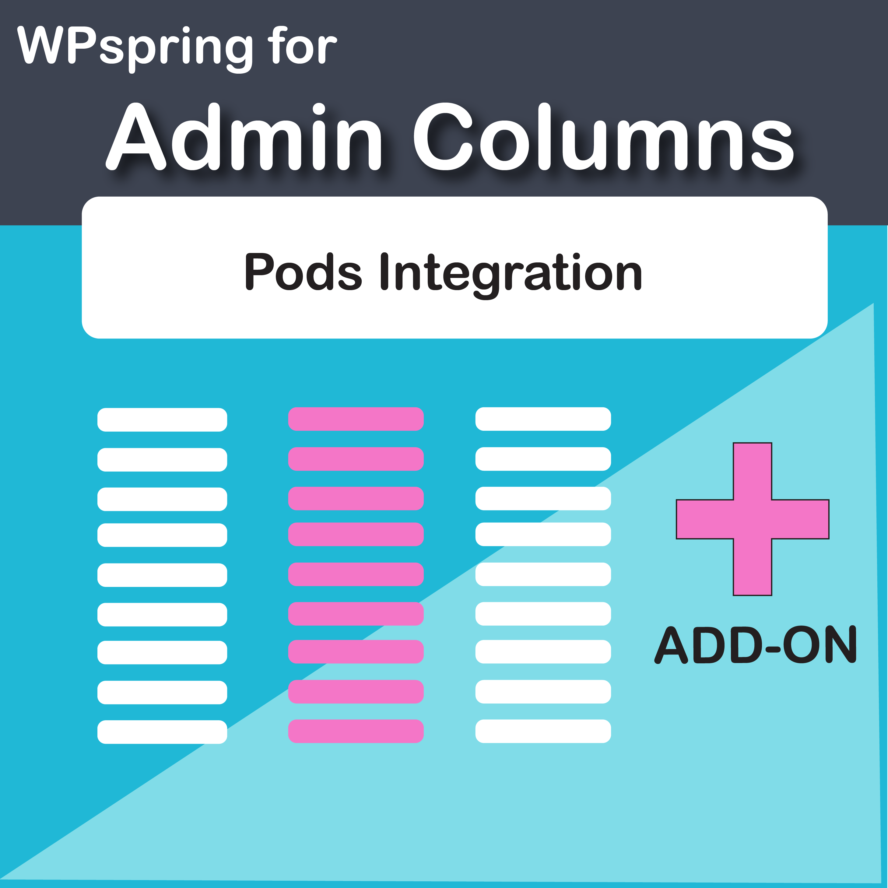 Admin Columns Pro Pods Integration Add-On
