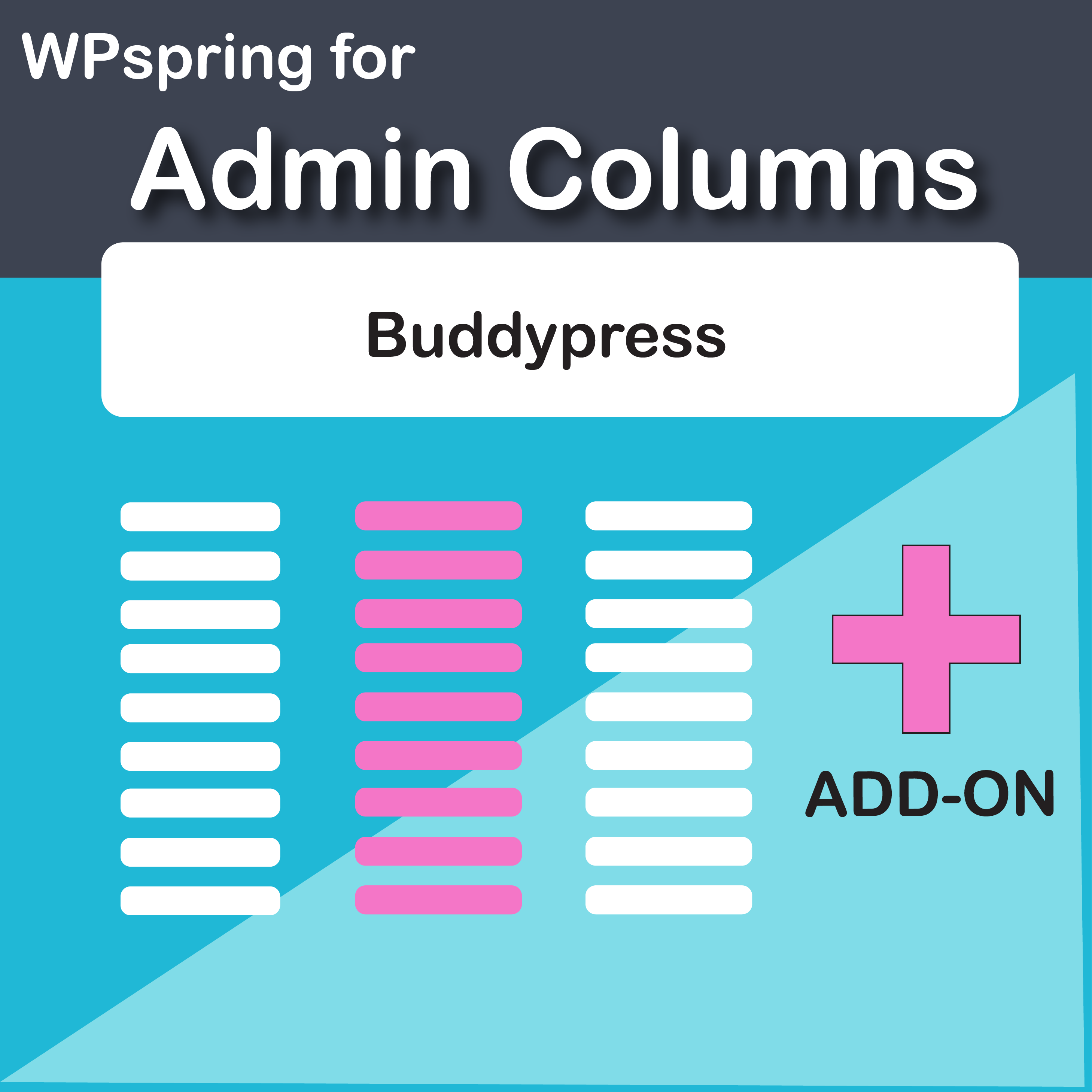 Admin Columns Pro Buddypress Integration Add-On