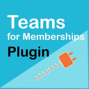 Teams for WooCommerce Memberships Plugin