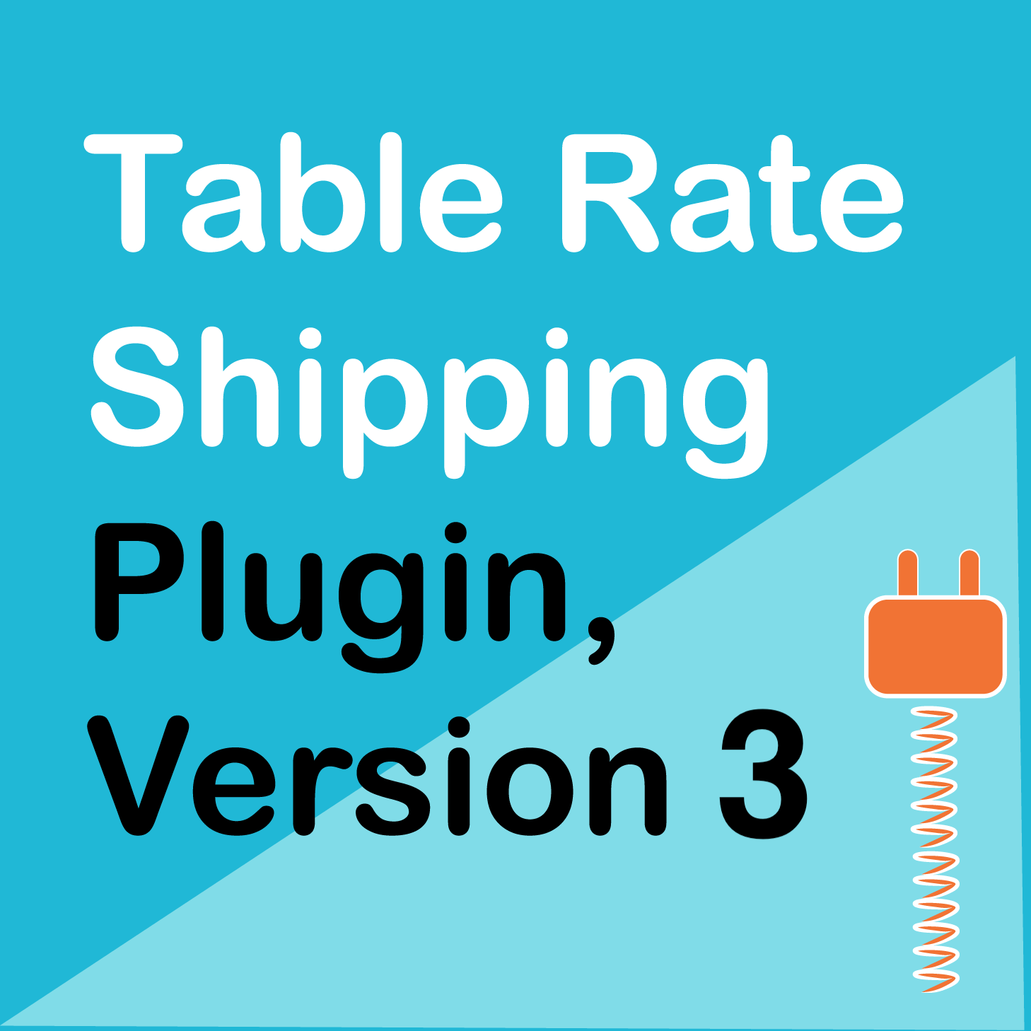 WPspring for WooCommerce · Table Rate Shipping Plugin Version 3